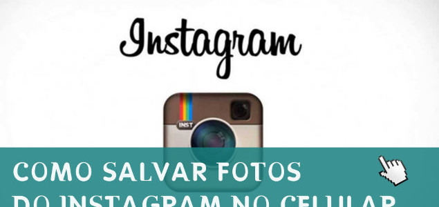 Como Salvar Fotos do Instagram no Celular Android.