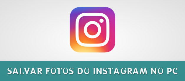 COMO SALVAR FOTOS DO INSTAGRAM NO PC – 2 CLIQUES.